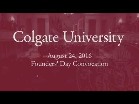 2016 convocation featuring Brian W. Casey, the 17th President of Colgate University