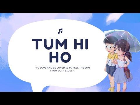 Aashiqui 2 Song  Nobita Shizuka  Tum Hi Ho  Shraddha Kapoor  Palak Muchhal  Animated 2018