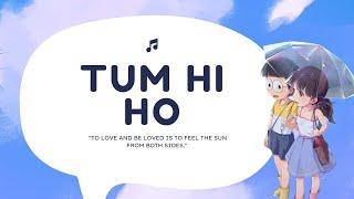 Aashiqui 2 Song | Nobita Shizuka | Tum Hi Ho | Shraddha Kapoor | Palak Muchhal | Animated 2018