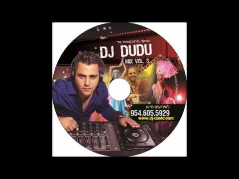 DJ DUDU ISRAELI CLUB MIX 2013 VOL 3 רמיקסים מזרחית