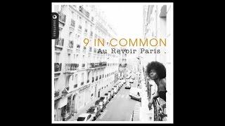 9 In Common La Musique
