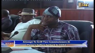 Attempt To Grill Two Commissioners At Plenary Suffers Setback At EDHA