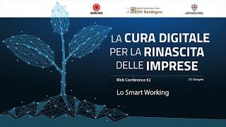 Lo Smart Working: dall'emergenza al lavoro più efficiente