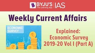 Explained: Economic Survey (2019-20): Volume 1 (Part A)