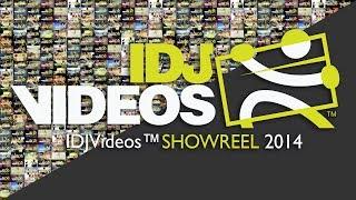IDJVideos™ SHOWREEL 2014