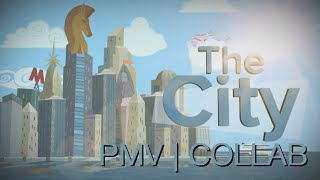 The City | PMV Collab