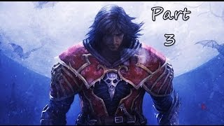 Castlevania: Lord of Shadows ~ Part 3 ~ Let