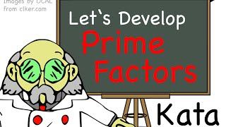 [LD] Code Kata - Prime Factors | Let's Develop