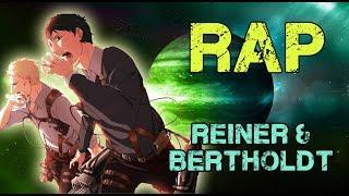 RAP DE REINER & BERTHOLDT (2017) | SHINGEKY NO KYOJIN  | Dob...