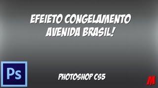 Efeito Avenida Brasil - PhotoShop CS5 [Como Fazer]