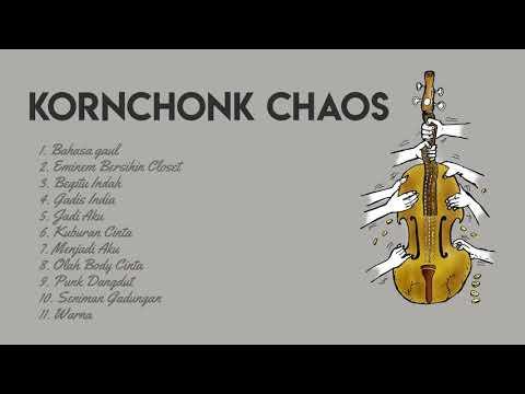 KORNCHONK CHAOS FULL ALBUM