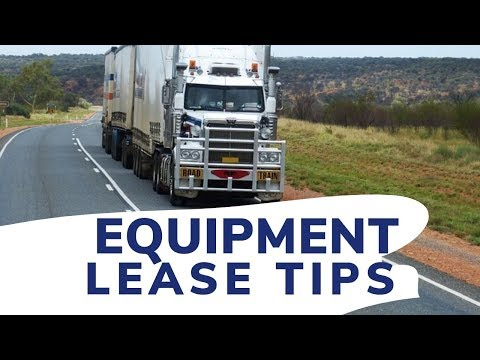 Equipment Financing - Tips On Acquiring Your First Equipment Lease