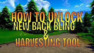 *HOW TO* Unlock New Back Bling & Harvesting Tool In Fortnite (NEW UPDATE)