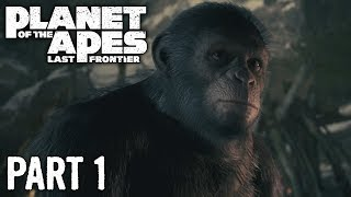Planet of the Apes Last Frontier   Walkthrough Gameplay   Part 1   Prologue & Two Tribes   Xbox One