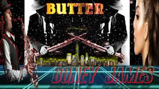 BONEY JAMES (BUTTER) BY JAZZKAT GROOVES