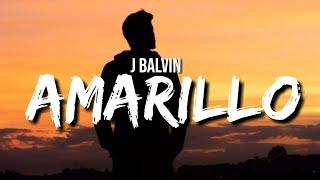 J Balvin - Amarillo (Letra)
