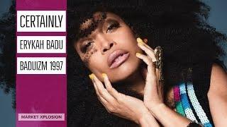 Erykah Badu - Certainly (Video)