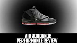 air Jordan Project - Air Jordan XVI (16) Retro Performance Review