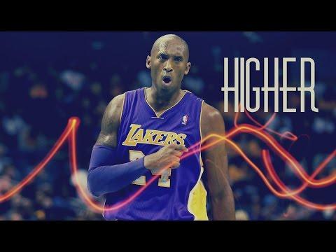 "Kobe Bryant Career Mix - ""Higher"" ᴴᴰ"