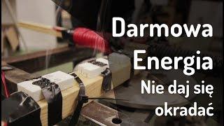 Darmowa Energia - Energetycy ich nienawidzą!