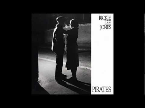 Rickie Lee Jones - Pirates (1981)
