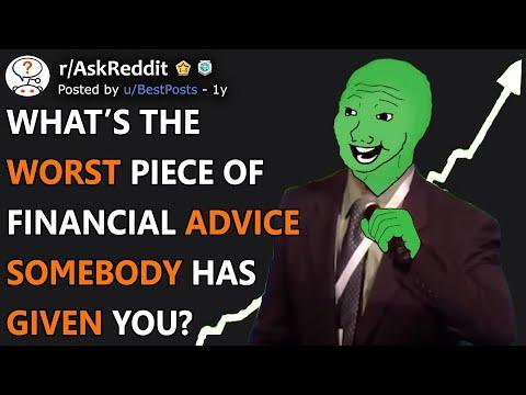 "Worst Piece of ""Financial Advice"" You've Ever Gotten? (r/AskReddit)"