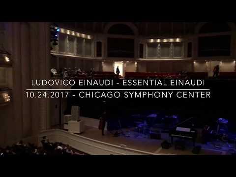Ludovico Einaudi - Essential Einaudi 10.24.17. Chicago Symphony Center