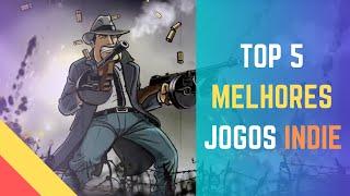 TOP 5 - MELHORES JOGOS INDIE - PC FRACO