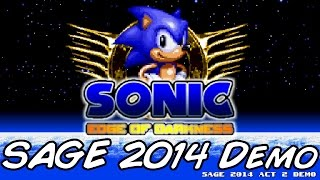 Sonic: Edge of Darkness SAGE 2014 Demo