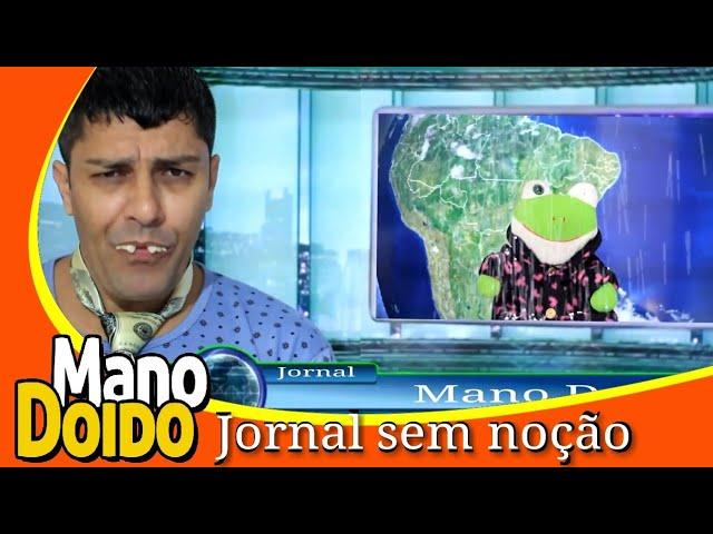 JORNAL DO MANO DOIDO - MANO DOIDO PARAFUSO SOLTO
