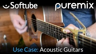 Mixing Acoustic Guitars With Softube Plugins
