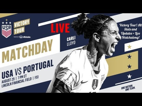USWNT VS PORTUGAL LIVE WATCHALONG LIVESTREAM ● UPDATES, STATS, ALL INFO ●  8/29/2019 ● VICTORY TOUR!