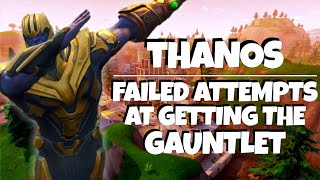 FORTNITE || FAILED ATTEMPTS TO GET THE GAUNTLET