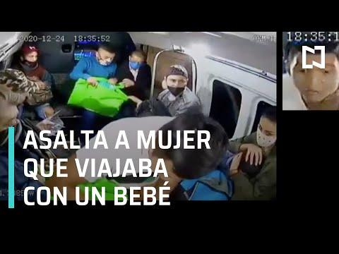 Asalto a transporte público en Ecatepec   Robo a mujer que viajaba con un bebé - Las Noticias