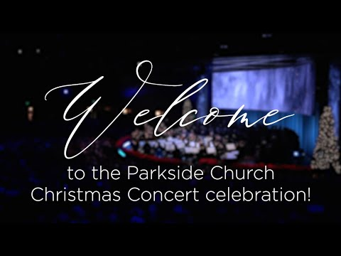 2020 Parkside Christmas Concert 2019 Parkside Church Christmas Concert   YouTube