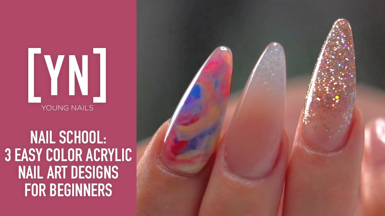3 Easy Color Acrylic Nail Art Designs For Beginners Youtube