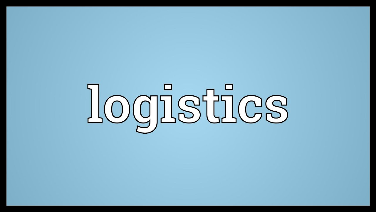 Logistics Meaning