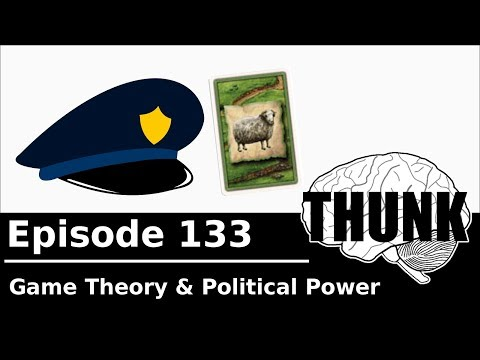 THUNK - 133. Game Theory & Power Structures