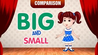 Big and Small | Comparison for Kids | Learn Pre-School Concepts with Siya | Part 1