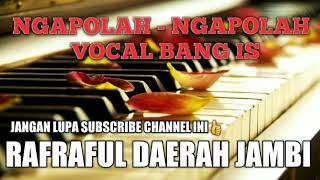 Download Mp3 Ngapolah - Ngapolah | Daerah Jambi