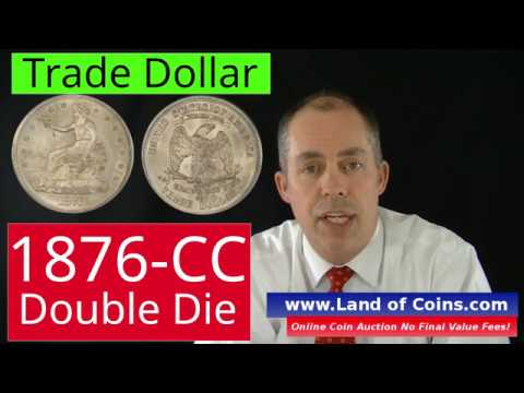 1876-CC Trade Dollar Double Die Reverse Facts And Value | Land Of Coins