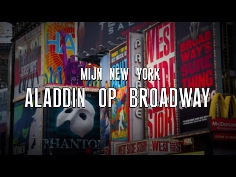 Mijn New York: #7 - ALADDIN OP BROADWAY