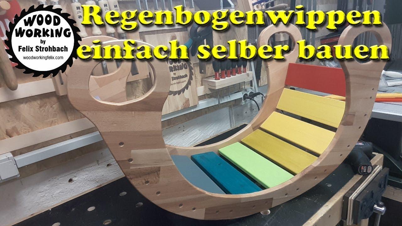 Kletterbogen Regenbogen : Regenbogenwippe selber bauen kinderwippe youtube