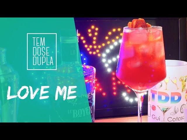 COQUETEL DIA DOS NAMORADOS -  LOVE ME - Drink com GIN e MORANGO