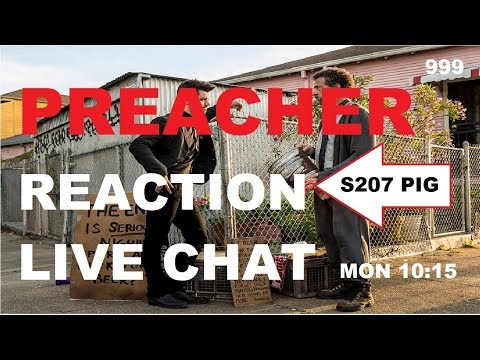 Download Preacher - Season 2 Episode 7 - PIG - REACTIONS and LIVE CHAT