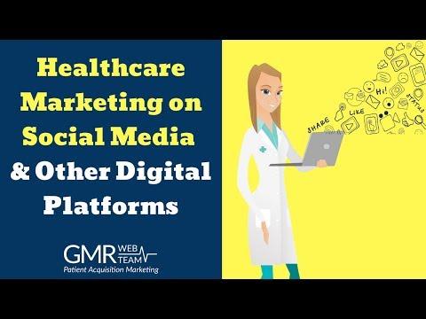 Healthcare Marketing on Social Media & Other Digital Platforms