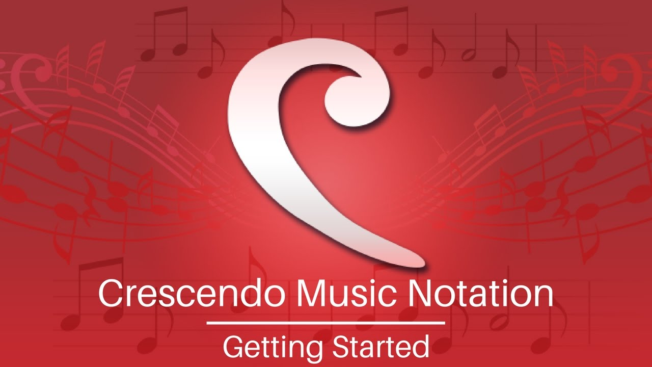 Download Crescendo Music Notation Tutorial | Get Started
