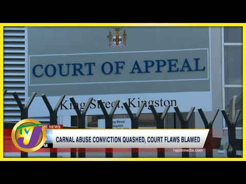 Carnal Abuse Conviction Quashed, Court Flaws Blamed | TVJ News - July 30 2021
