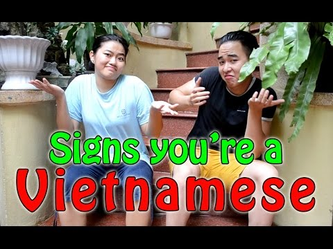 Signs You Are A Vietnamese.... (P.1)