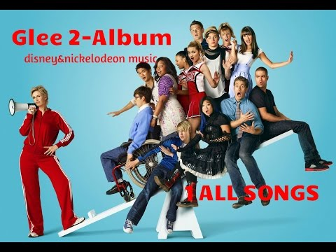 Glee 2-Album 1 ALL SONGS